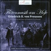 Flute Music at the Court of Frederick II of Prussia - works by Quantz, CPE Bach, Benda, Graun et al. / Goldschmidt, Schunk, Gruenthal, Haupt and Passin