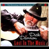Dick Damron: Lost in the Music: The Recordings of Dick Damron, 1978-1989 [Digipak] *