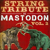 Various Artists: Mastodon String Tribute