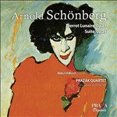 Arnold Sch&#246;nberg: Pierrot Lunaire Op. 21; Suite Op. 29 / Alda Caiello; Prazak Quartet