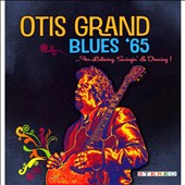 Otis Grand: Blues 65
