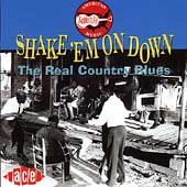 Various Artists: The Real Country Blues: Shake 'em on Down