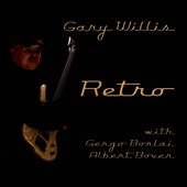 Gary Willis: Retro [Digipak]