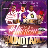 Lil' Keke: The Round Table, Vol. 2 [PA]