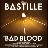 Bastille: Bad Blood [Bonus Tracks] *