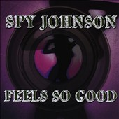Spy Johnson: Feels So Good [EP] *