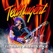 Ted Nugent: Ultralive Ballisticrock [Deluxe Edition] [Box] [PA]