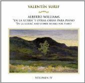 Alberto Williams: 'En La Sierra' and other works for piano, Vol. 4 / Valentín Surif, piano