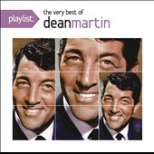 Dean Martin: Playlist: The Very Best of Dean Martin