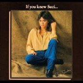 Suzi Quatro: If You Knew Suzi