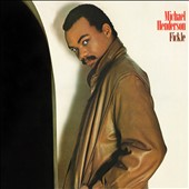 Michael Henderson (Bass): Fickle [Expanded Edition]
