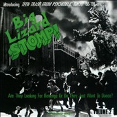 Various Artists: Big Lizard Stomp!: Teen Trash from Psychedelic Tokyo '66-'69, Vol. 2