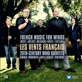 French Music for Winds by Ibert, Jolivet, Milhaud, Ravel, Taffanel & 20th-Century Wind Quintets by Barber, Hindemith, Ligeti, Zemlinsky