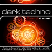 Various Artists: Dark Techno: Mixed By DJ Arcane