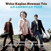 An American Tour - Music for piano trio by Paul Schoenfield, Lera Auerbach, Chen Yi, Clancy Newman / Weiss-Kaplan-Newman Trio