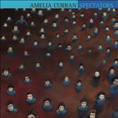 Amelia Curran: Spectators