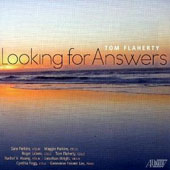 Chamber music of Tom Flaherty (b.1950): Looking for Answers / Tom Flaherty, cello; Genevieve Feiwen Lee, piano