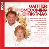 Various Artists: Gaither Homecoming Christmas Icon: Bill & Gloria Gaither & Friends