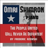 Frederic Rzewski (b.1938): The People United Will Never Be Defeated! / Omri Shimron, piano