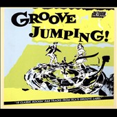 Various Artists: Groove Jumping!: 14 Classic Rockin' R&B Tracks from RCA's Groove Label [Digipak]