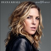 Diana Krall: Wallflower [Deluxe Edition]