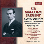 Rachmaninov: Prelude in C sharp minor; Piano Concerto No. 2; Symphony No. 3 / Cyril Smith, piano; Malcolm Sargent