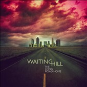 Waiting Hill: The  Long Road Home [Single] [Slipcase]