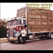 Various Artists: Truckers, Kickers, Cowboy Angels: The Blissed-Out Birth of Country Rock, Vol. 4: 1971 [Digipak]