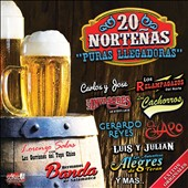 Various Artists: Puras Llegadores: 20 Norteñas