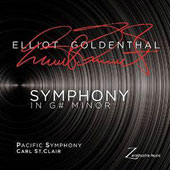 Elliot Goldenthal (b.1954): Symphony in G# Minor / Pacific Symphony, Carl St. Clair