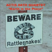 Carlo Actis Dato Quartet: Earth Is the Place