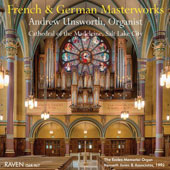French & German Masterworks for Organ / Andrew Unsworth, organist