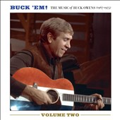 Buck Owens: Buck Em!: The Music of Buck Owens, Vol. 2 *