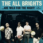 All Brights: ....Are Wild for the Night