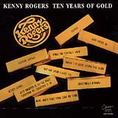 Kenny Rogers: Ten Years of Gold [EMI-Capitol Special Markets]