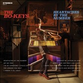 The Bo-Keys: Heartaches by the Number [Digipak] *