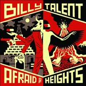 Billy Talent: Afraid of Heights [7/29]