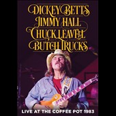 Chuck Leavell/Dickey Betts/Jimmy Hall/Butch Trucks: Live at the Coffee Pot, 1983 [DVD] *