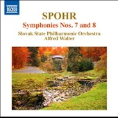 Spohr: Symphonies Nos. 7 & 8 / Alfred Walter, Slovak State Philharmonic Orchestra