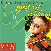 Christian Garrick/Spirit of Stephane: Vib
