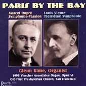 Paris by the Bay - Dupré, Vierne / Glenn Kime