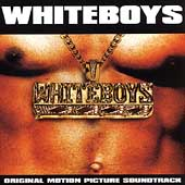 Original Soundtrack: Whiteboys [Clean] [Edited]