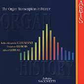 The Organ Transcription in France / Arturo Sacchetti