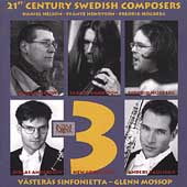 21st Century Swedish Composers - Nelson, Henryson, Hogberg