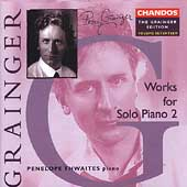 Grainger Edition Vol 17 - Solo Piano 2 / Thwaites