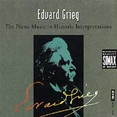 Grieg - The Piano Music in Historic Interpretations