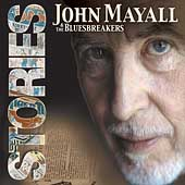 John Mayall/John Mayall & the Bluesbreakers: Stories