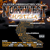 Playas Association: Playas Association, Vol. 4: Northwest Hustlin' [PA] *