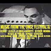 Music from the ONCE Festival 1961-66 - Ashley, Reynolds, etc
