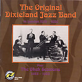 Original Dixieland Jazz Band: In London 1919-1920 Plus the Okeh Sessions 1922-1923